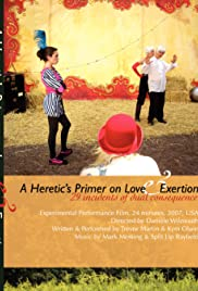 A Heretic's Primer on Love and Exertion Poster