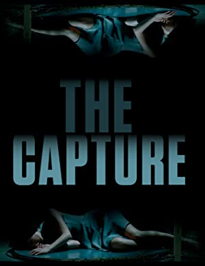 Permalink to Movie The Capture (2017)