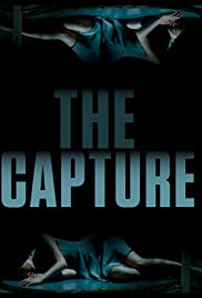 The Capture (2017) 720p