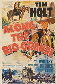 Tim Holt in Along the Rio Grande (1941)