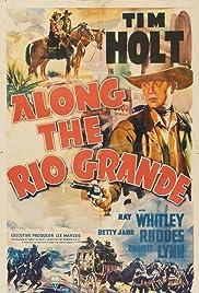 Along the Rio Grande Poster