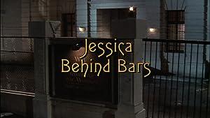 Jessica Behind Bars