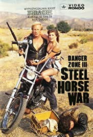 Danger Zone III: Steel Horse War Poster