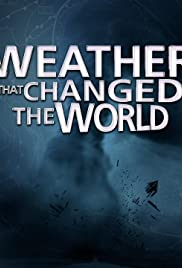 Weather That Changed the World Poster
