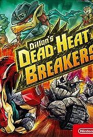 Dillon's Dead Heat Breakers Poster