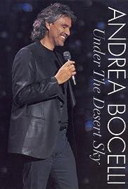 Andrea Bocelli: Under the Desert Sky () ONLINE SEHEN