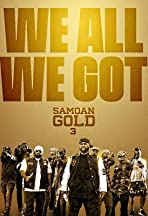 Samoan Gold 3: We All We Got