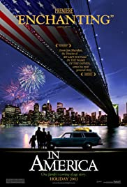 In America (2002) Poster - Movie Forum, Cast, Reviews