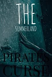 The Summerland: Pirates Curse Poster