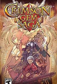 Crimson Gem Saga (2008)