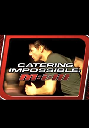 Reality-TV Catering Impossible: M:i:III Movie