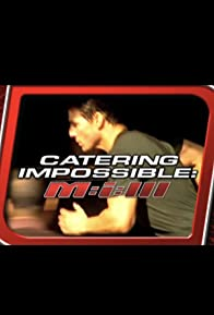 Primary photo for Catering Impossible: M:i:III