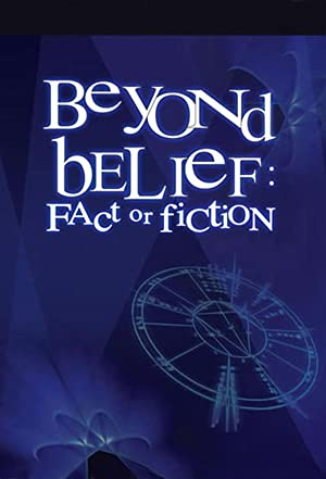 Where to stream Beyond Belief: Fact or Fiction