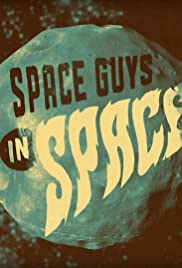 Space Guys in Space Poster