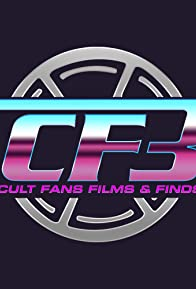 Primary photo for CF3: Cult Fans, Films & Finds