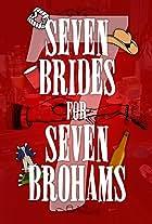 Seven Brides for Seven Brohams