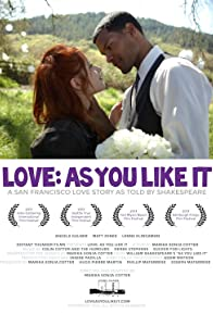 Primary photo for Love: As You Like It