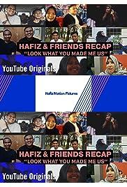 Hafiz & Friends Recap S4