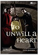 To Unwill a Heart