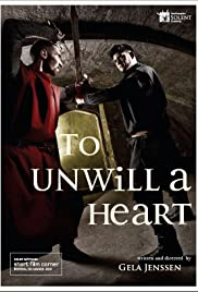 To Unwill a Heart Poster