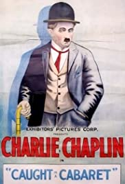 Caught in a Cabaret (1914) Poster - Movie Forum, Cast, Reviews