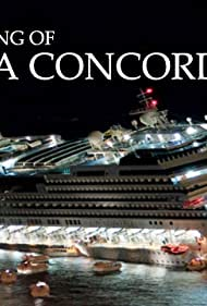 The Sinking of the Concordia: Caught on Camera (2012)