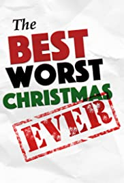 The Best Worst Christmas Ever Poster