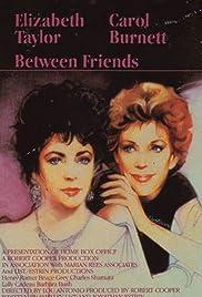 Between Friends(1983) Poster - Movie Forum, Cast, Reviews