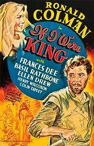 If I Were King William A. Wellman
