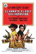 El karate el Colt y el impostor
