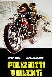 Poliziotti violenti(1976) Poster - Movie Forum, Cast, Reviews