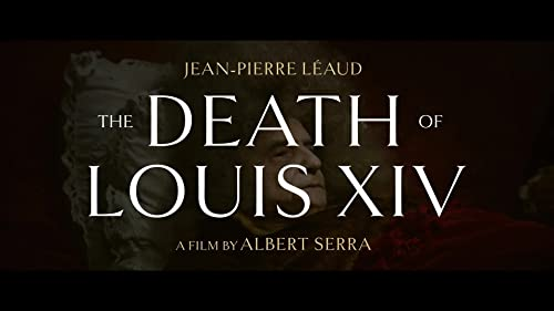 The Death of Louis XIV (official trailer)