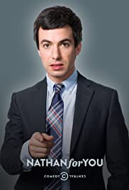 Nathan for You Poster - TV Show Forum, Cast, Reviews