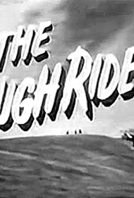 The Rough Riders (1958)