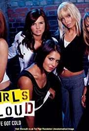 Girls Aloud: Life Got Cold Poster