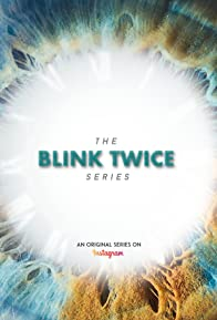 Primary photo for Blink Twice