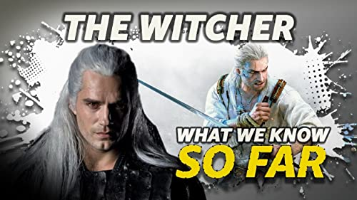 "What We Know About ""The Witcher"" ... So Far"
