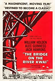 The Bridge on the River Kwai (1957) Poster - Movie Forum, Cast, Reviews
