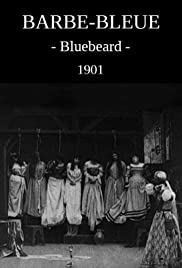 Bluebeard (1901) Poster - Movie Forum, Cast, Reviews