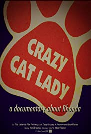 Crazy Cat Lady: a documentary about Rhonda