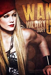 Primary photo for Hilary Duff: Wake Up