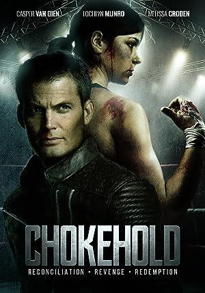Chokehold full movie streaming