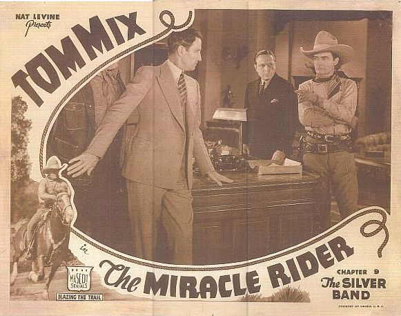 Charles Middleton, Tom Mix, and Jason Robards Sr. in The Miracle Rider (1935)