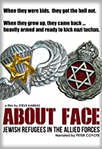 About Face: The Story of the Jewish Refugee Soldiers of World War II
