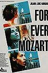 For Ever Mozart (1996)