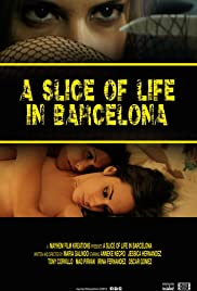 A Slice of Life in Barcelona (2015) A Slice of Life on Barcelona 1080p