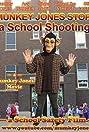 Munkey Jones Stops a School Shooting (2018) Poster