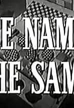 The Name's the Same