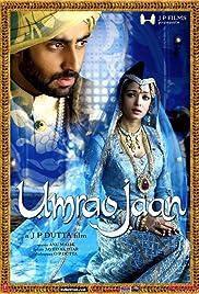 Umrao Jaan(2006) Poster - Movie Forum, Cast, Reviews