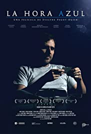 La hora azul (2014) - IMDb